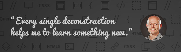 Learn how to code by deconstructing other websites.