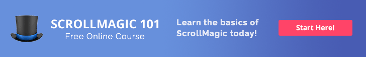 ScrollMagic 101 - Premium ScrollMagic Tutorials - Sign Up Now!