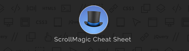 ScrollMagic Cheat Sheet