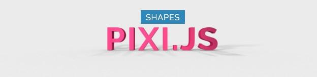 PIXI.JS - Basic Shapes
