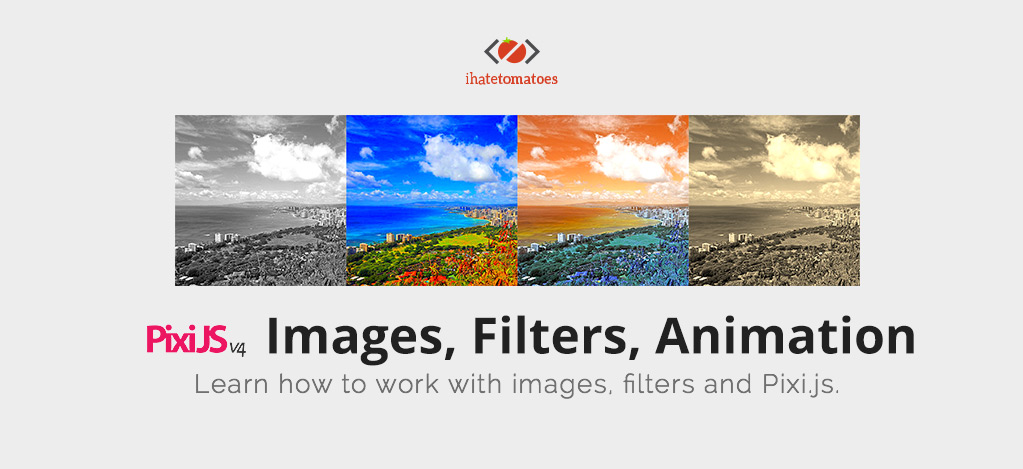 How to work with images and Pixi js - Petr Tichy - Front End
