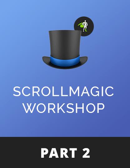 ScrollMagic Workshop - Part 2
