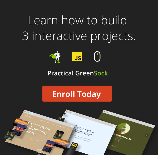 Practical GreenSock - Premium GreenSock and ScrollTrigger Tutorials