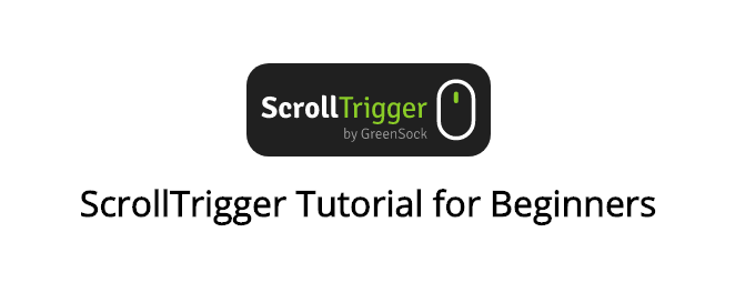 ScrollTrigger tutorial for beginners